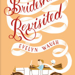 Brideshead Revisited, Evelyn Waugh, Jada Loveless, Summer Reading List