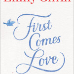 Emily Giffin, First Comes Love, Jada Loveless, Summer Reading List
