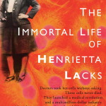 The Immortal Life of Henrietta Lacks, Rebecca Skloot, Jada Loveless, Summer Reading List