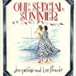 One Special Summer, Jacqueline Kennedy, Jackie O, Jackie Kennedy, Lee Radziwell, Summer Reading List, Jada Loveless